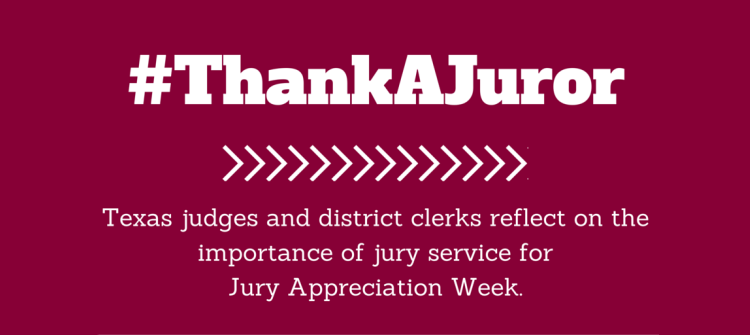 Texas judges, district clerks reflect on importance of jury service